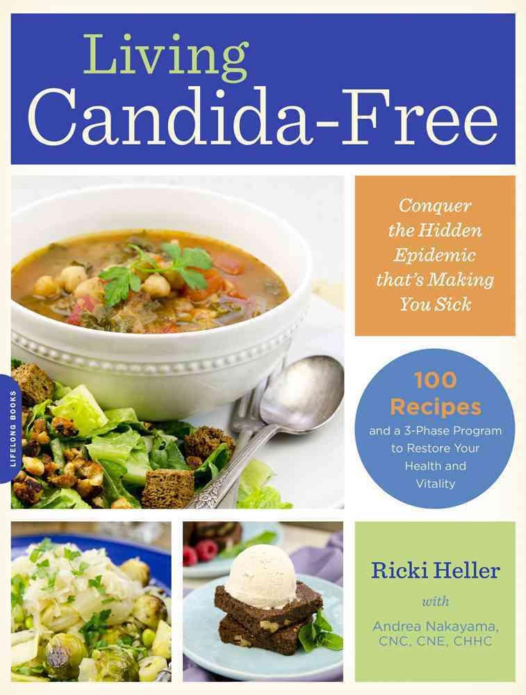 Living Candida-free By Heller, Ricki/ Nakayama, Andrea