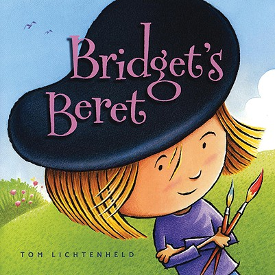 Bridget's Beret By Lichtenheld, Tom